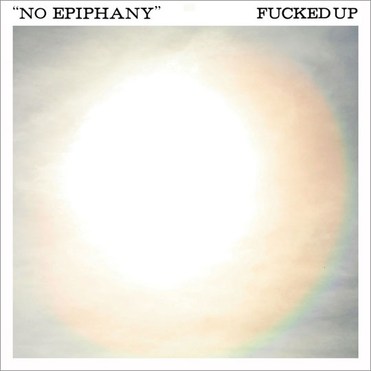 Fucked Up No Epiphany