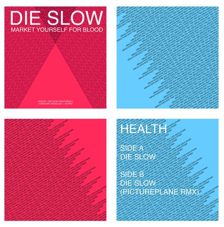 Health Die Slow