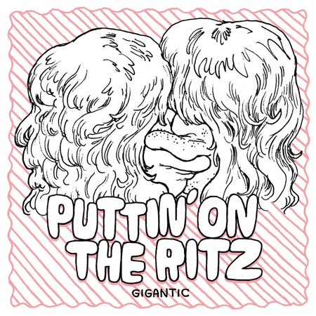 Gigantic by Puttin On The Ritz