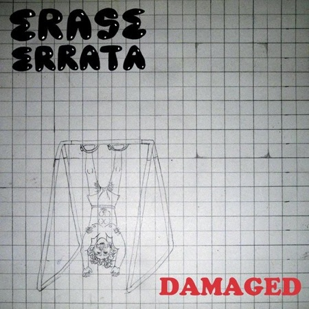 Damaged 7 inch by Erase Errata