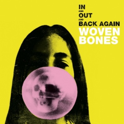 In And Out and Back Again by Woven Bones