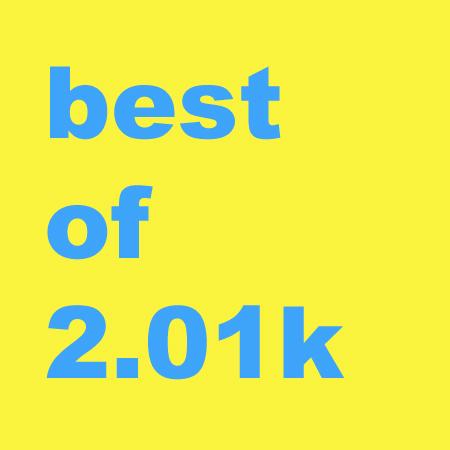 Best of 2.01k