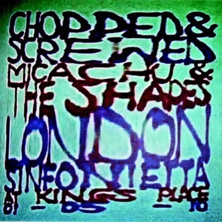 Chopped & Screwed by Micachu & The Shapes