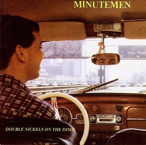 Double Nickels on the Dime by Minutemen