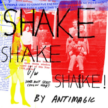 Shake Shake Shake 7 Inch by ANTIMAGIC