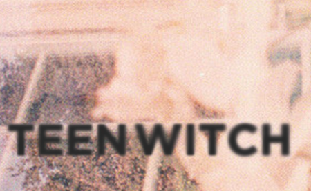 Teen Witch Whoa Whoa EP