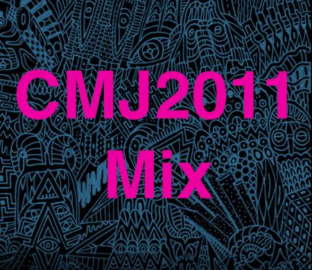 CMJ2011 Mix