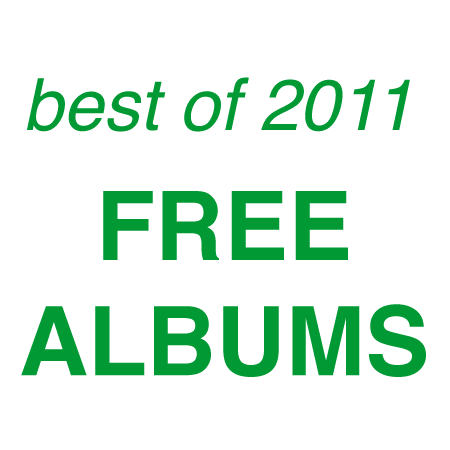 Best of 2011 Free Albums