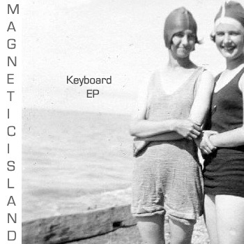 Keyboard EP by Magnetic Island