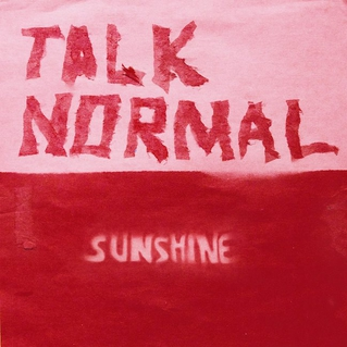 Sunshine by Talk Normal