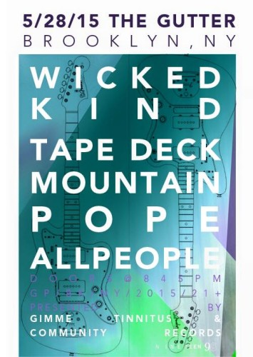 TONIGHT! :: @ The Gutter > Wicked Kind + Pope + Tape Deck Mountain + All People