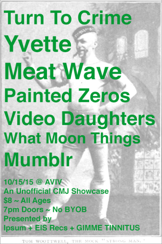 show :: 10/15/15 @ AVIV > Day One of The Exploding In Sound + Ipsum + GIMME TINNITUS Unofficial CMJ Showcase