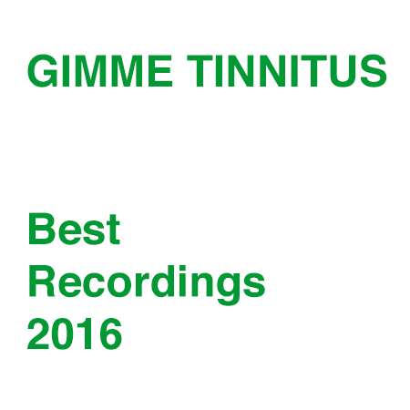best of 2016 :: Favorite Recordings, Vol. 3