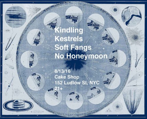 show :: 8/13/16 @ Cake Shop > Kindling + Kestrels + Soft Fangs + No Honeymoon