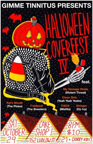 show :: 10/29/16 @ Cake Shop > Halloween Coverfest IV