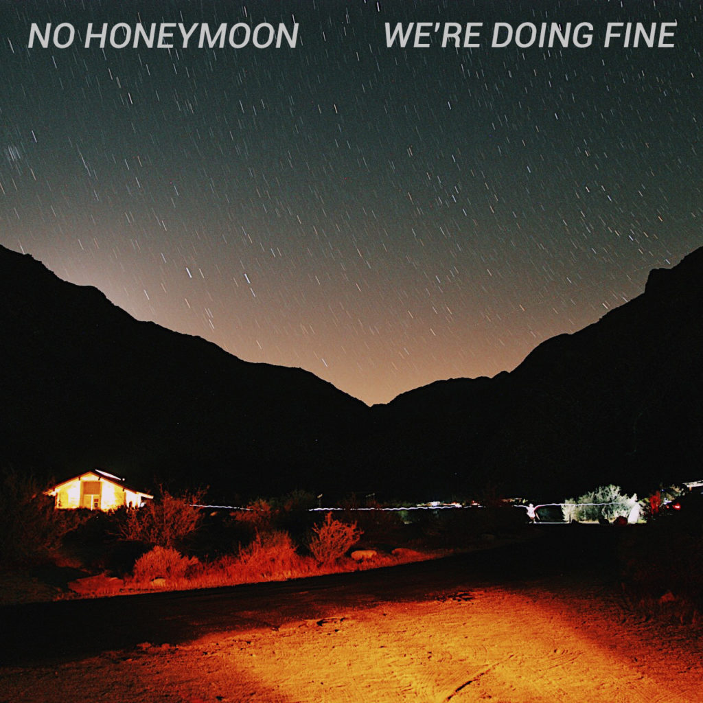 we're doing fine by no honeymoon